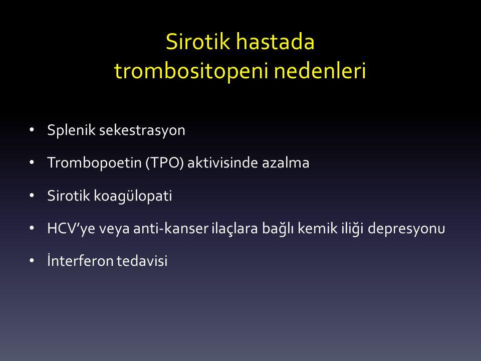 Sirotik hastada trombositopeni nedenleri