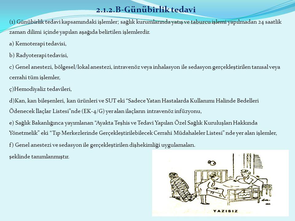 2.1.2.B-Günübirlik tedavi