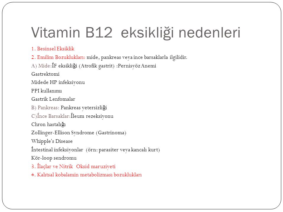 Vitamin B12 eksikliği nedenleri