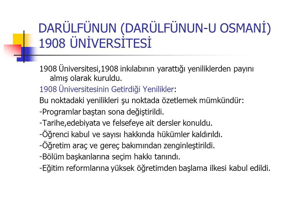 DARÜLFÜNUN (DARÜLFÜNUN-U OSMANİ) 1908 ÜNİVERSİTESİ