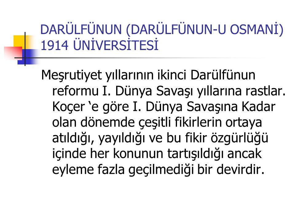 DARÜLFÜNUN (DARÜLFÜNUN-U OSMANİ) 1914 ÜNİVERSİTESİ