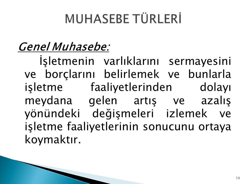 MUHASEBE TÜRLERİ
