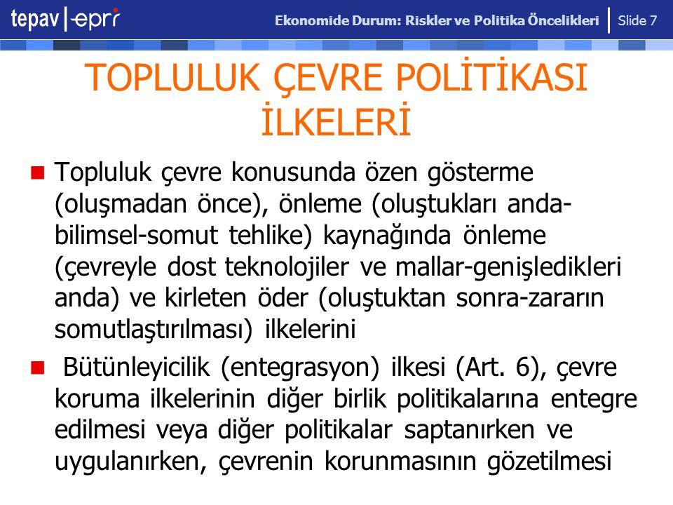 TOPLULUK ÇEVRE POLİTİKASI İLKELERİ