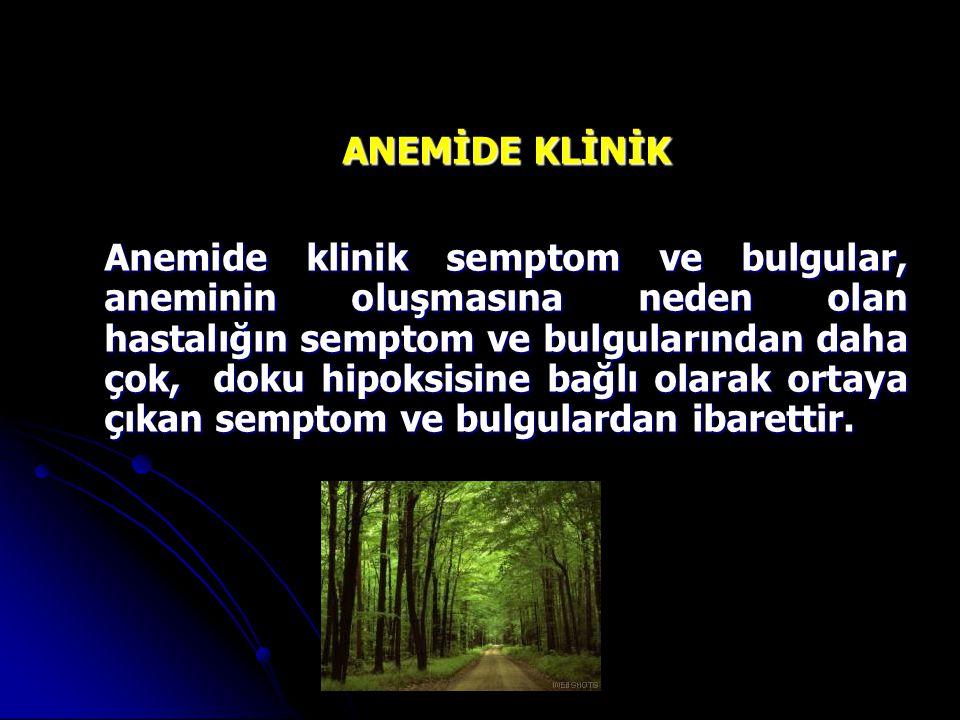 ANEMİDE KLİNİK
