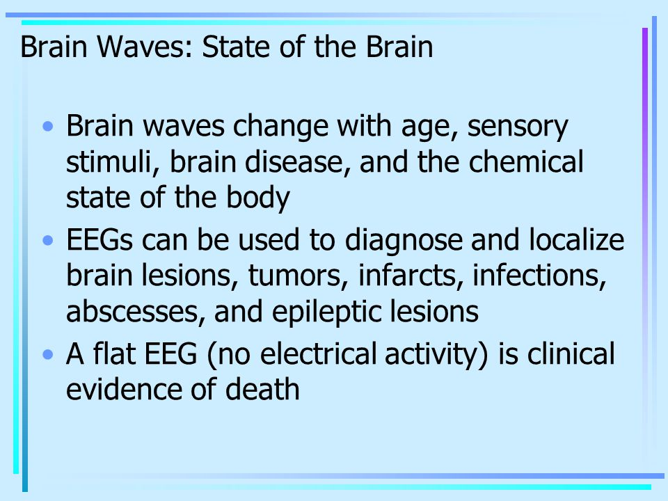 Brain Waves: State of the Brain