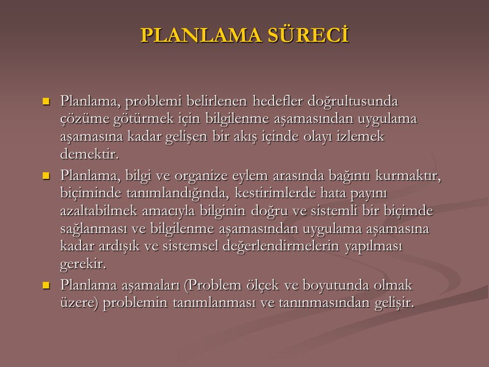 PLANLAMA SÜRECİ