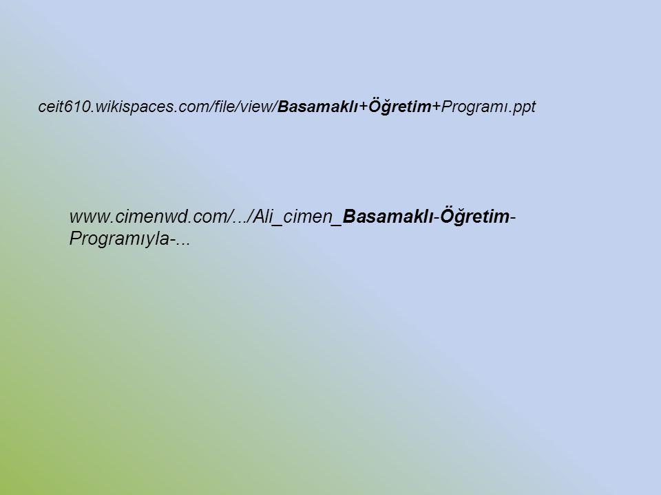 ceit610.wikispaces.com/file/view/Basamaklı+Öğretim+Programı.ppt www.cimenwd.com/.../Ali_cimen_Basamaklı-Öğretim-Programıyla-...