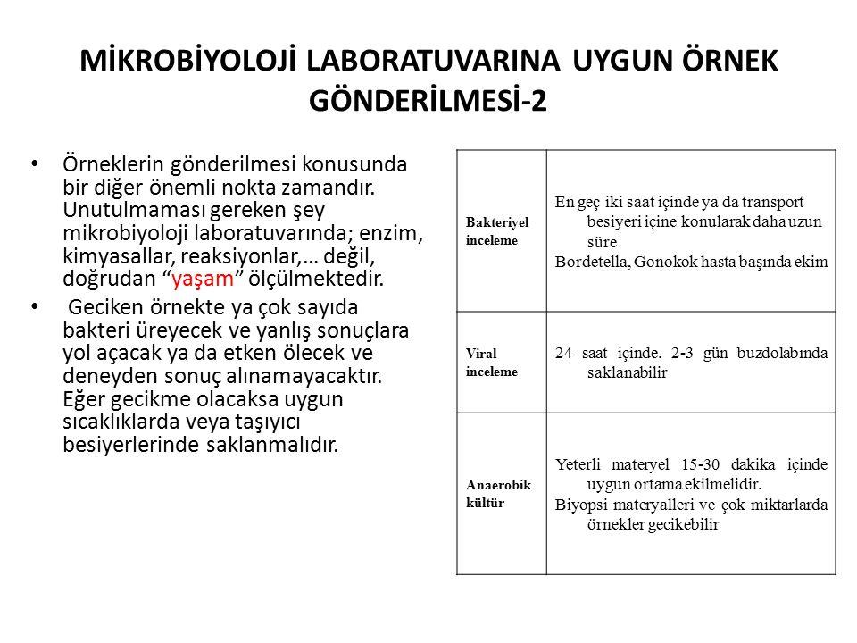 MİKROBİYOLOJİ LABORATUVARINA UYGUN ÖRNEK GÖNDERİLMESİ-2