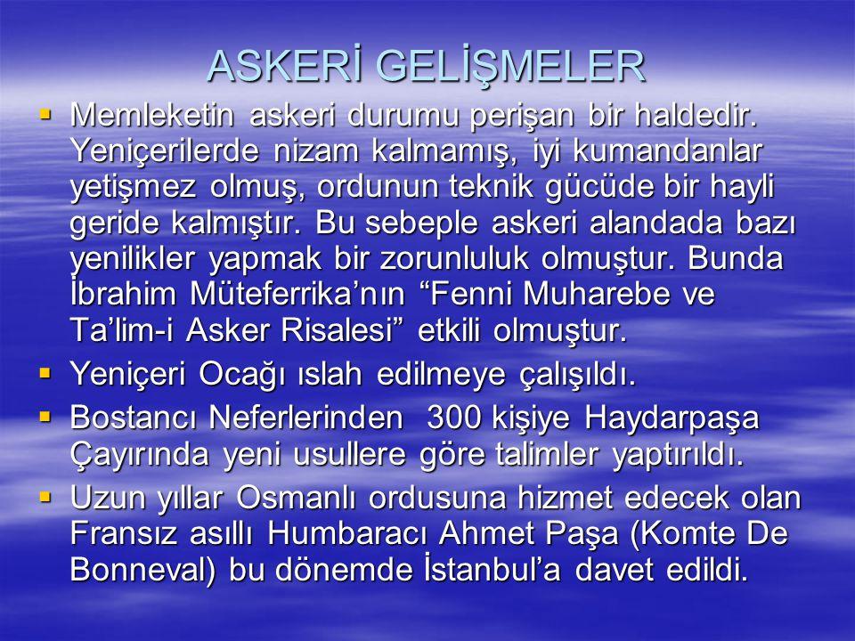 ASKERİ GELİŞMELER