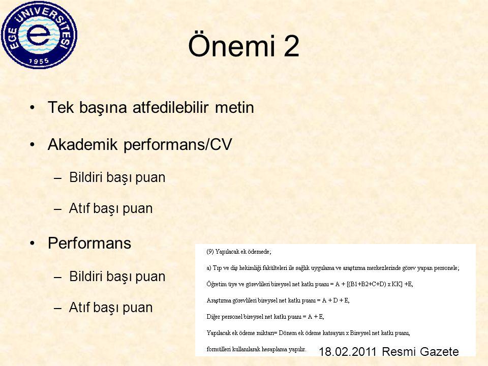 Önemi 2 Tek başına atfedilebilir metin Akademik performans/CV