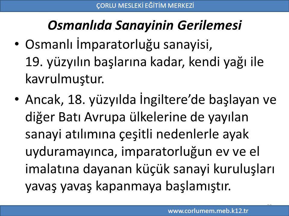 Osmanlıda Sanayinin Gerilemesi