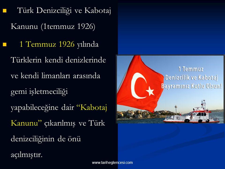 Türk Denizciliği ve Kabotaj Kanunu (1temmuz 1926)
