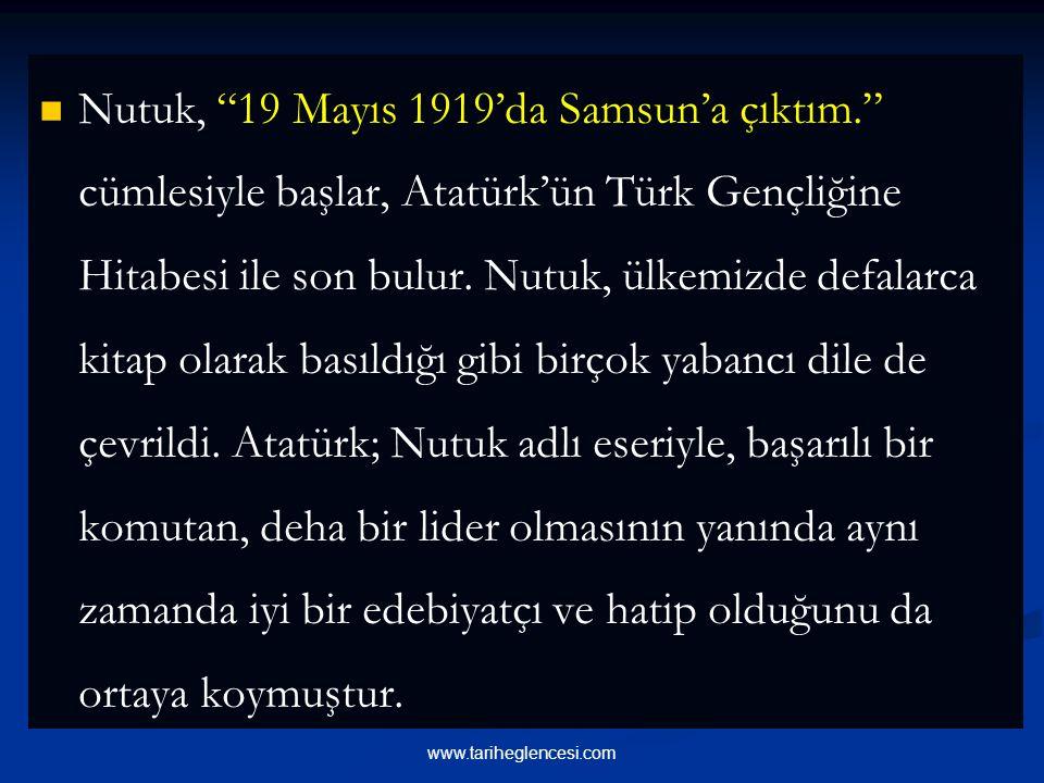 Nutuk, 19 Mayıs 1919'da Samsun'a çıktım