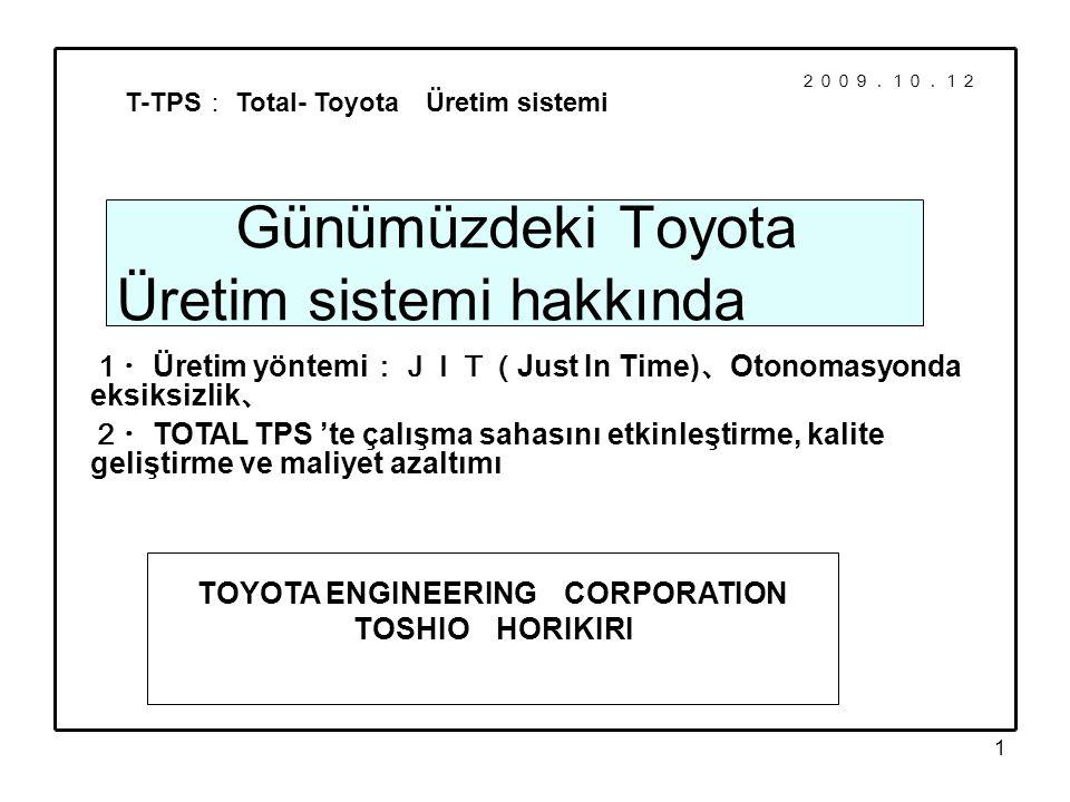 Günümüzdeki Toyota Üretim sistemi hakkında