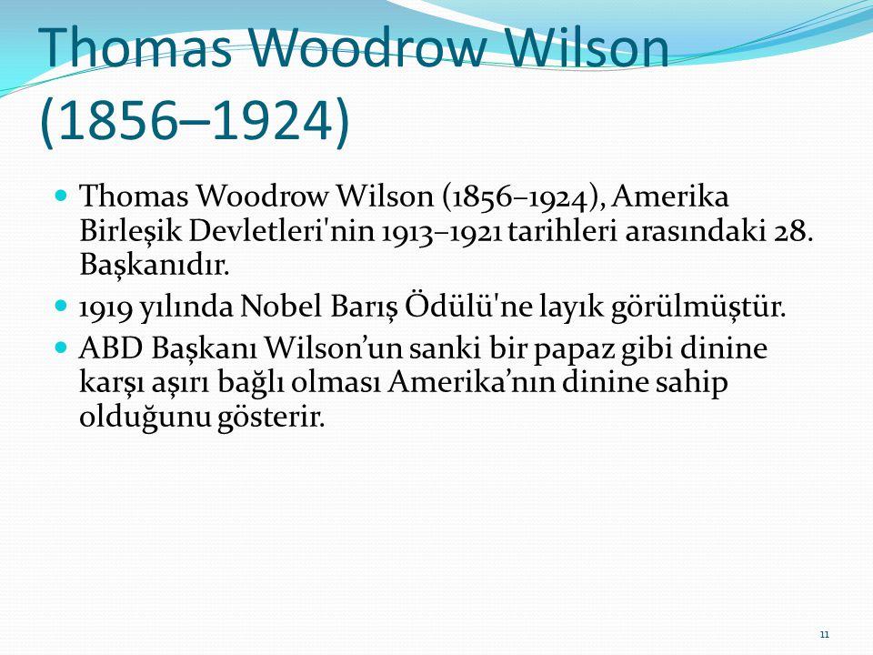 Thomas Woodrow Wilson (1856–1924)