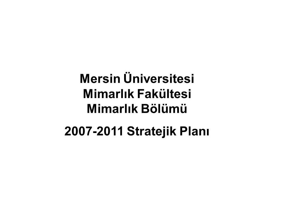 Mersin Üniversitesi Mimarlık Fakültesi Mimarlık Bölümü