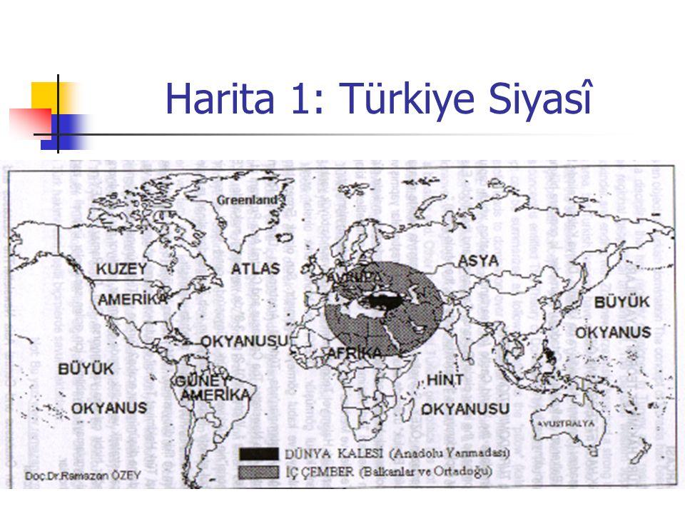 Harita 1: Türkiye Siyasî