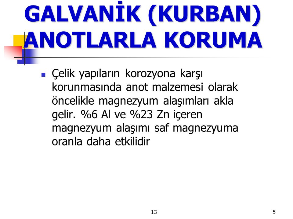 GALVANİK (KURBAN) ANOTLARLA KORUMA