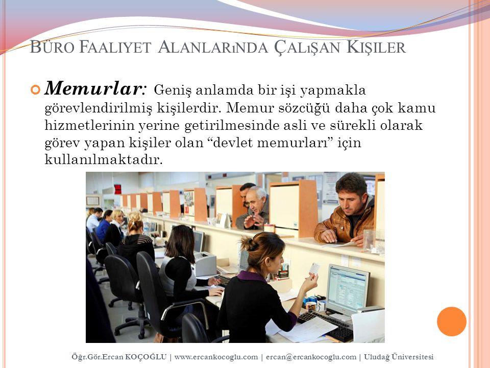 Büro Faaliyet Alanlarında Çalışan Kişiler