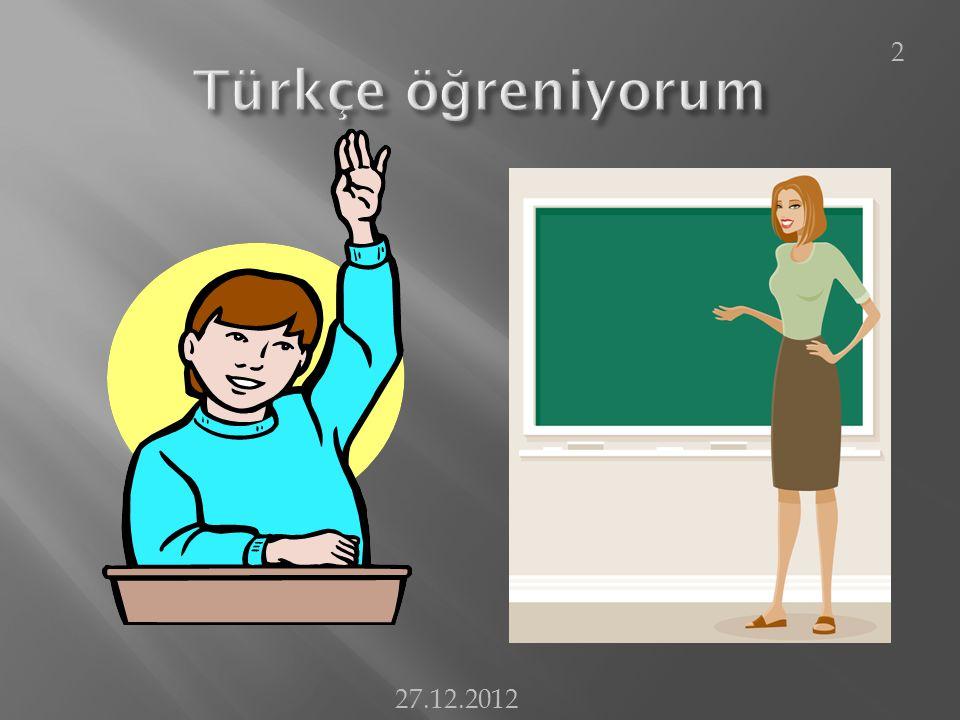 Türkçe öğreniyorum 27.12.2012
