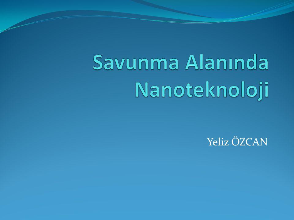 Savunma Alanında Nanoteknoloji