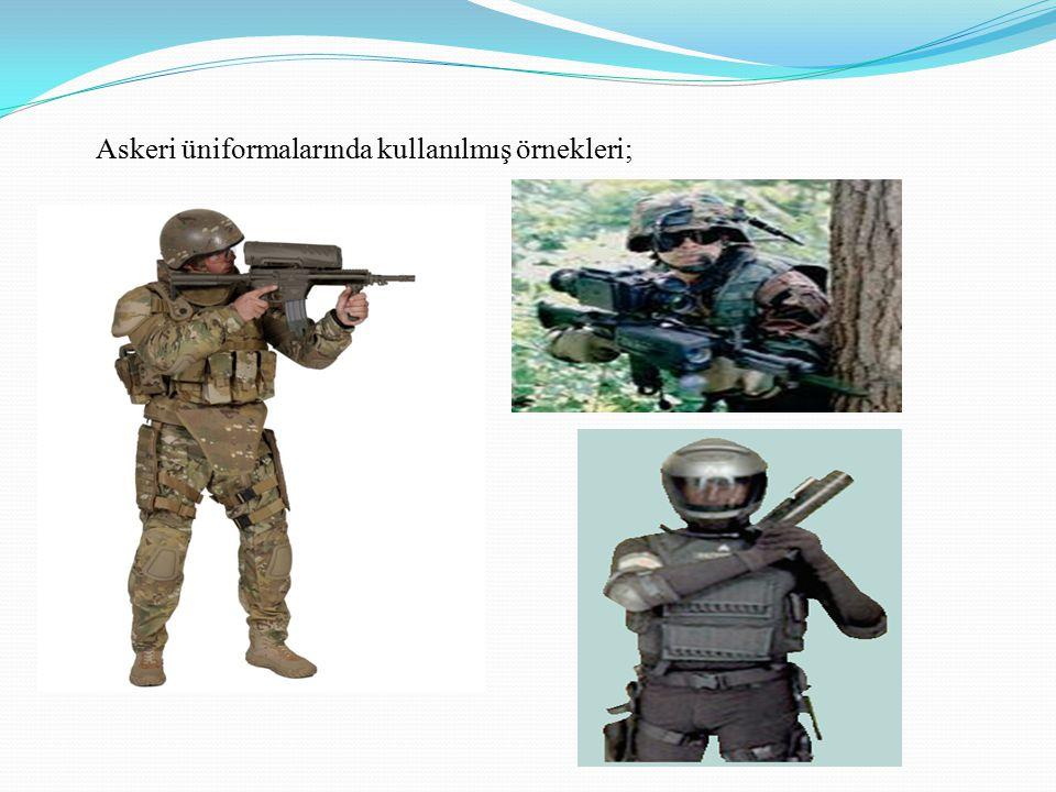 Askeri üniformalarında kullanılmış örnekleri;