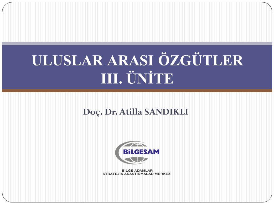 ULUSLAR ARASI ÖZGÜTLER III. ÜNİTE