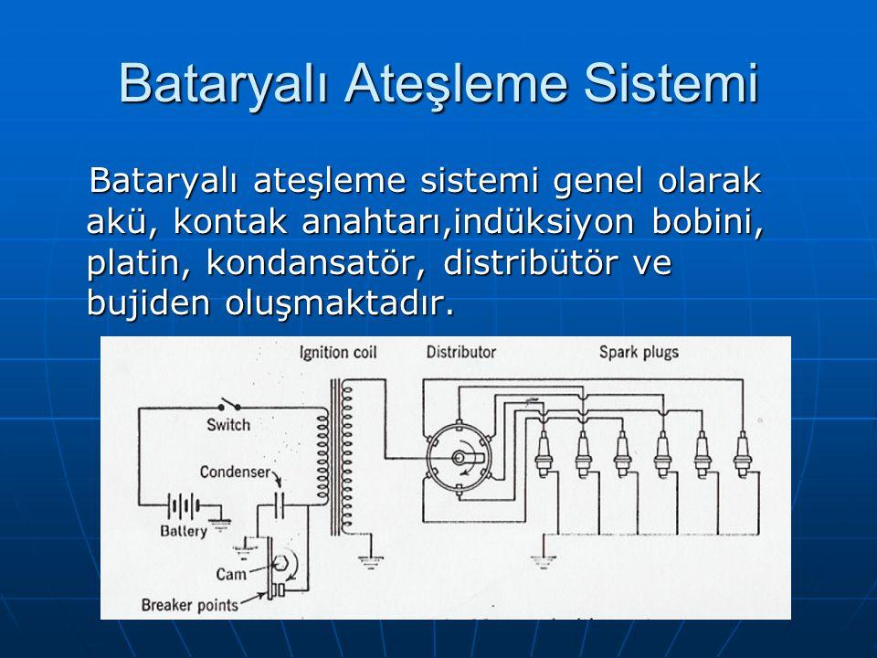 Bataryalı Ateşleme Sistemi