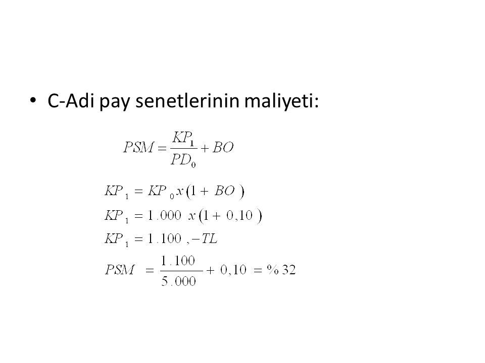 C-Adi pay senetlerinin maliyeti: