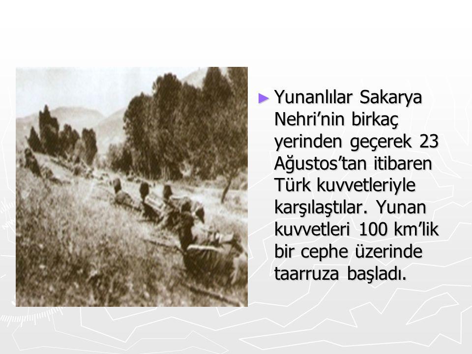 Yunanlılar Sakarya Nehri'nin birkaç yerinden geçerek 23 Ağustos'tan itibaren Türk kuvvetleriyle karşılaştılar.