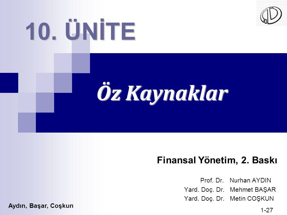 10. ÜNİTE Öz Kaynaklar Finansal Yönetim, 2. Baskı