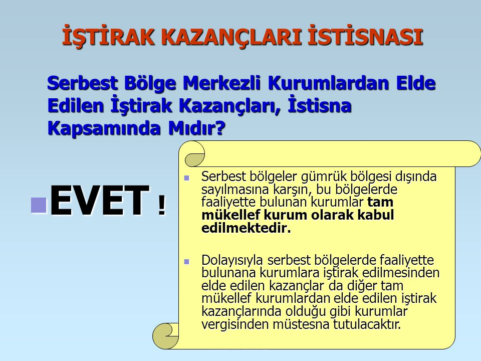 İŞTİRAK KAZANÇLARI İSTİSNASI