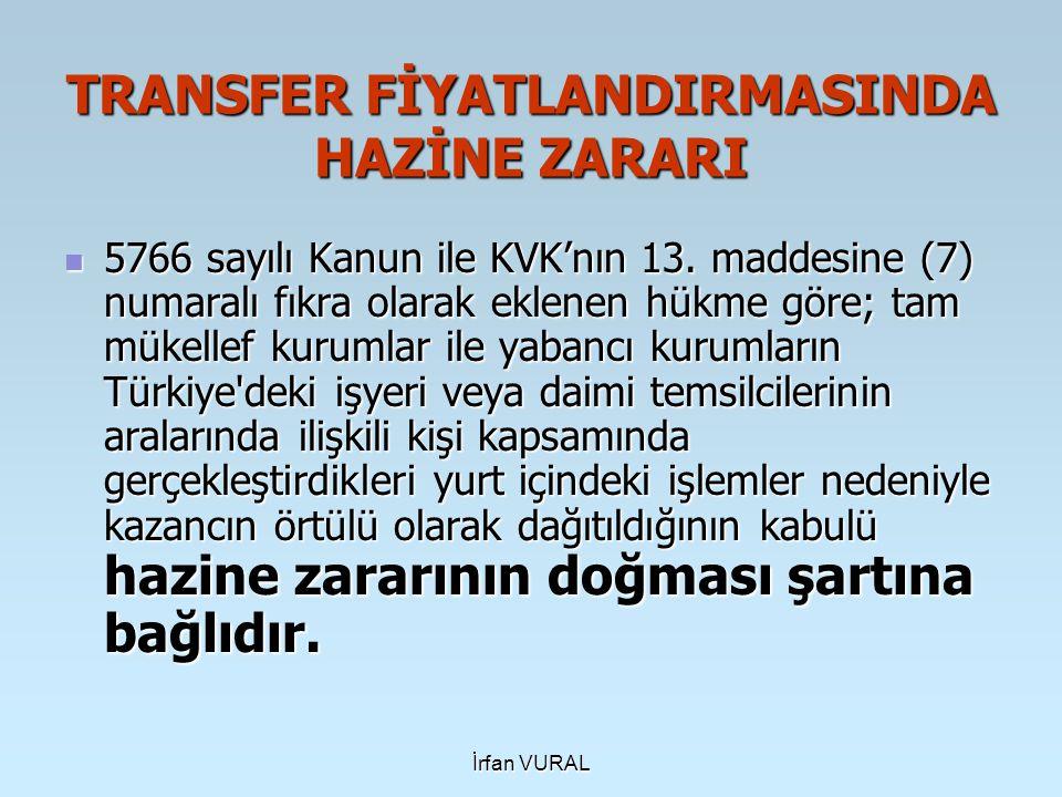 TRANSFER FİYATLANDIRMASINDA HAZİNE ZARARI