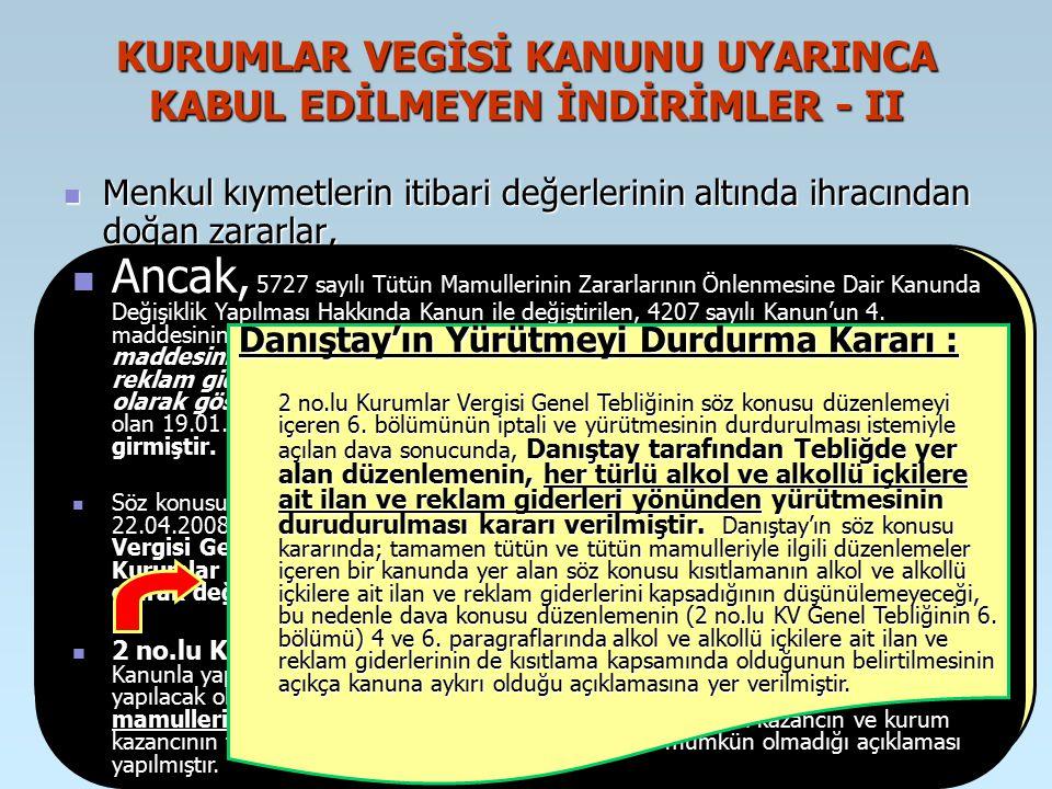 KURUMLAR VEGİSİ KANUNU UYARINCA KABUL EDİLMEYEN İNDİRİMLER - II