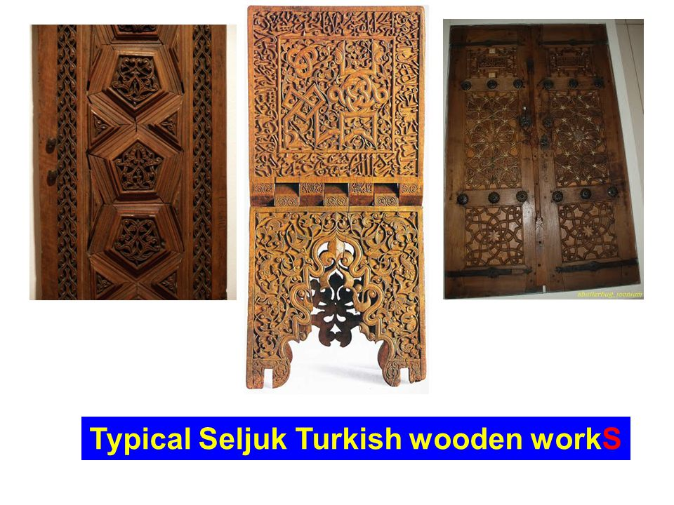 Typical Seljuk Turkish wooden workS