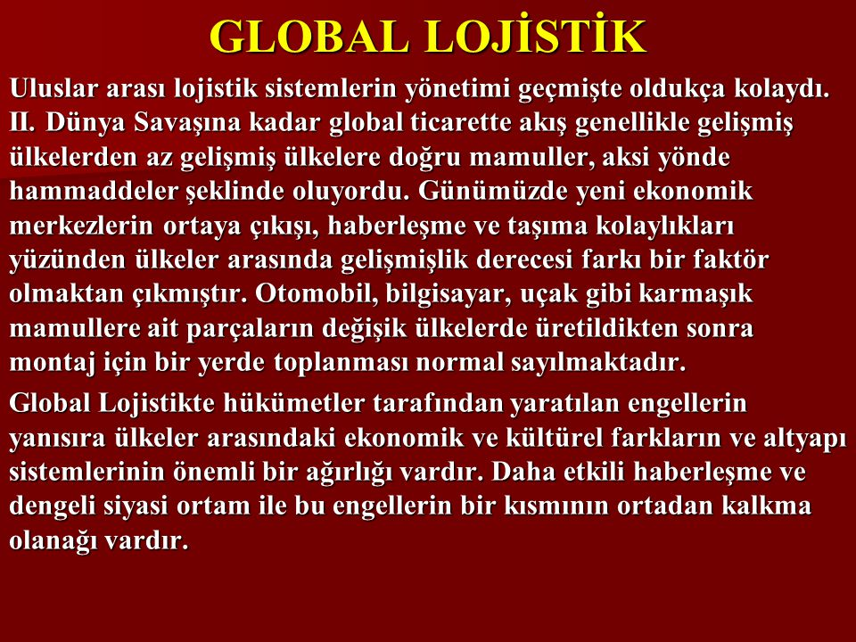 GLOBAL LOJİSTİK