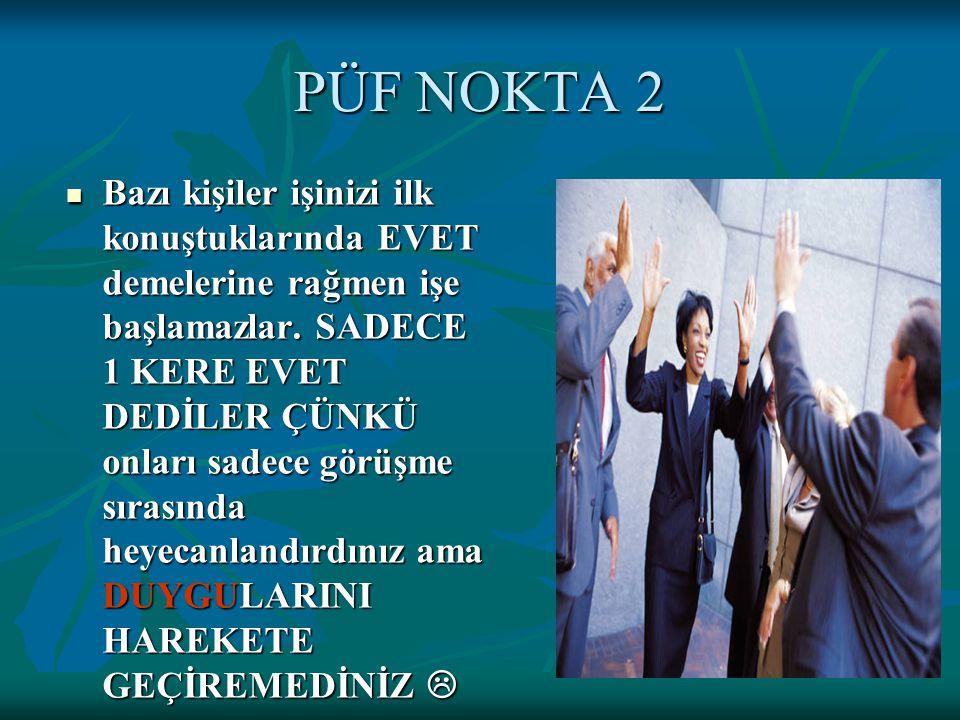 PÜF NOKTA 2