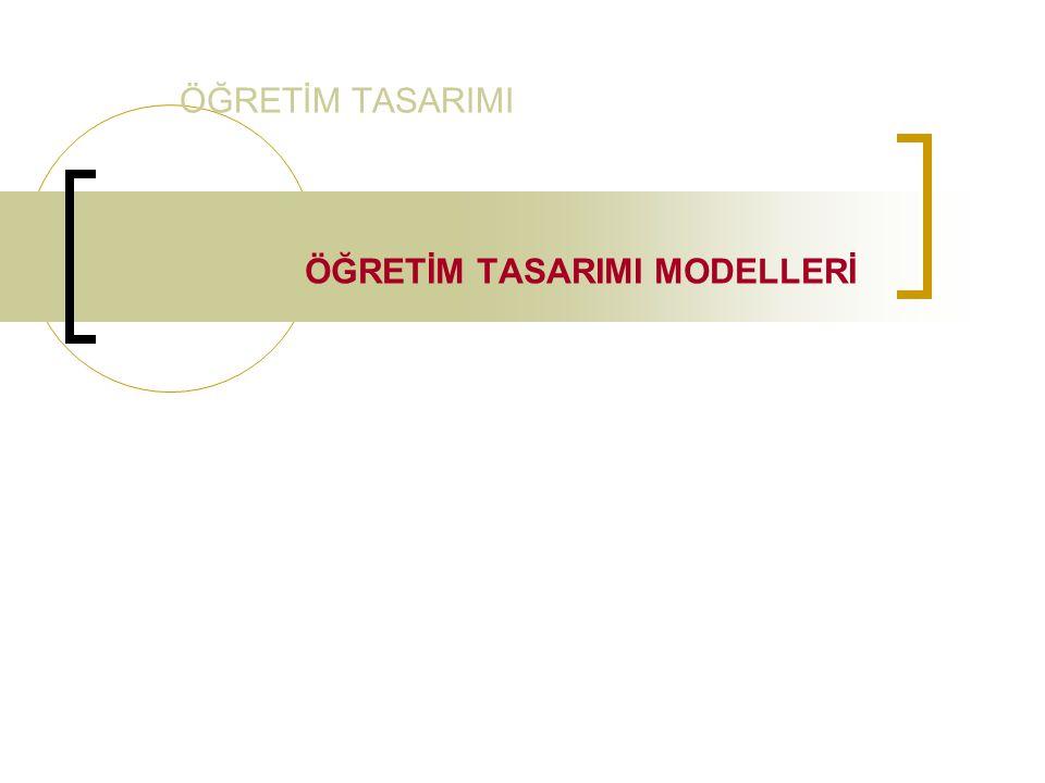 ÖĞRETİM TASARIMI MODELLERİ