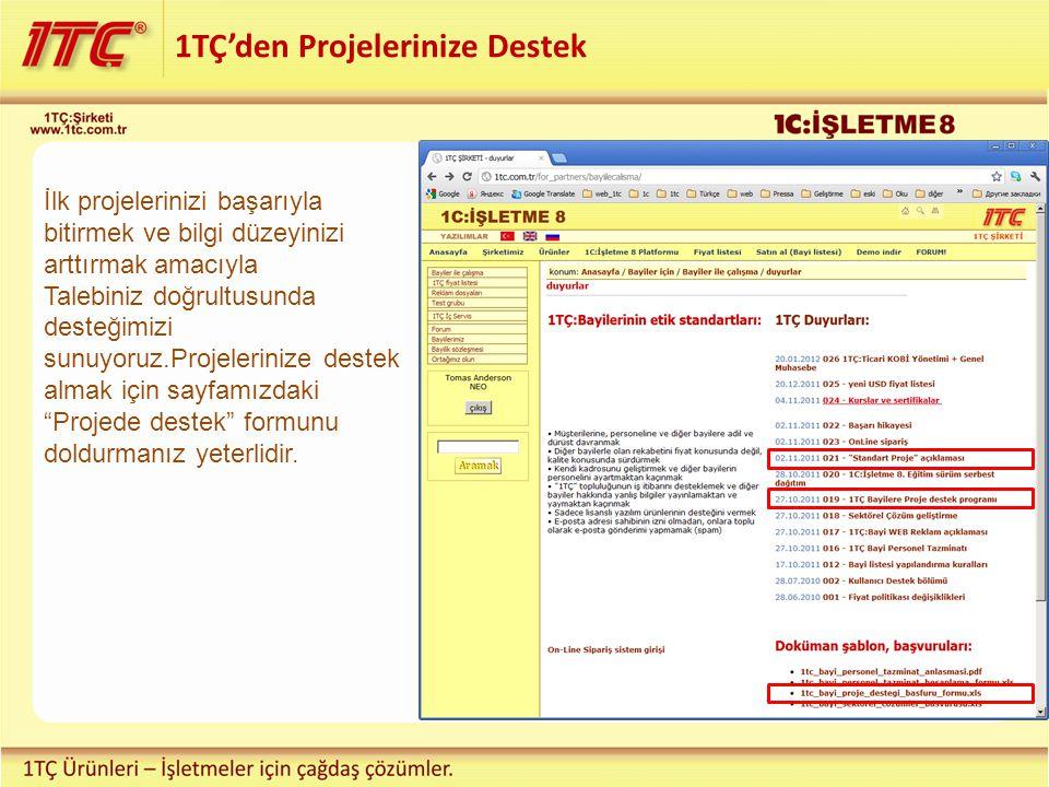 1TÇ'den Projelerinize Destek