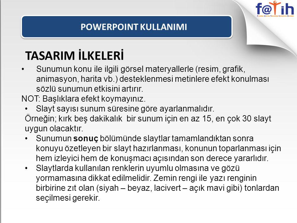 TASARIM İLKELERİ POWERPOINT KULLANIMI