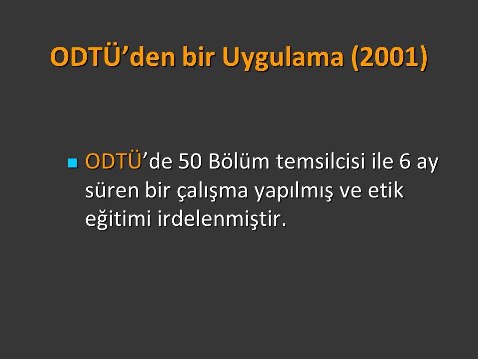 ODTÜ'den bir Uygulama (2001)