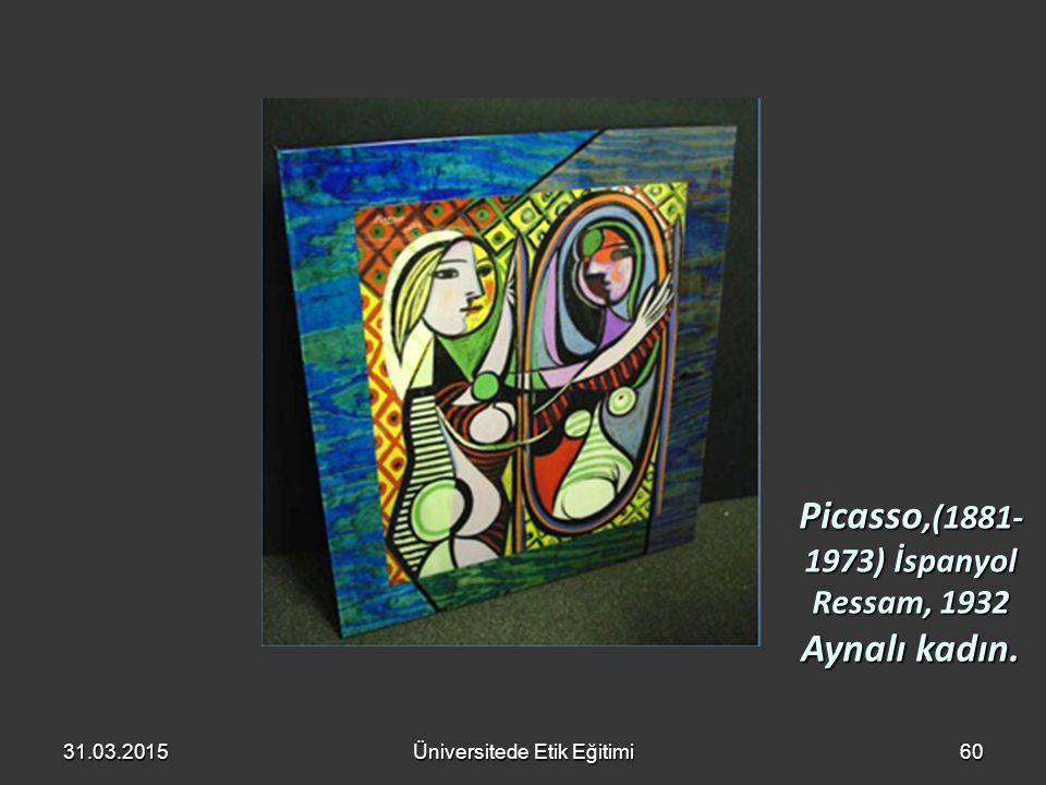 Picasso,(1881-1973) İspanyol Ressam, 1932 Aynalı kadın.