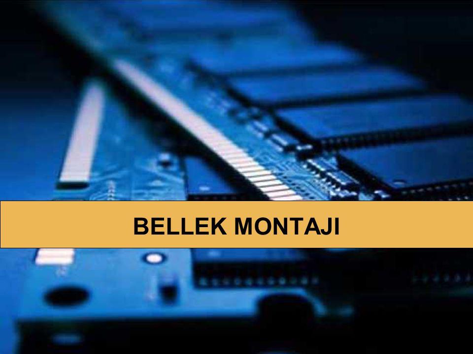 BELLEK MONTAJI