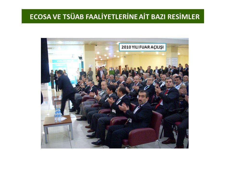 ECOSA VE TSÜAB FAALİYETLERİNE AİT BAZI RESİMLER