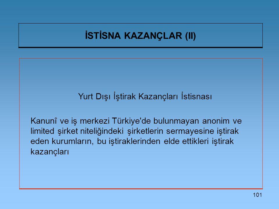 İSTİSNA KAZANÇLAR (II)