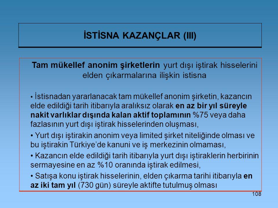 İSTİSNA KAZANÇLAR (III)