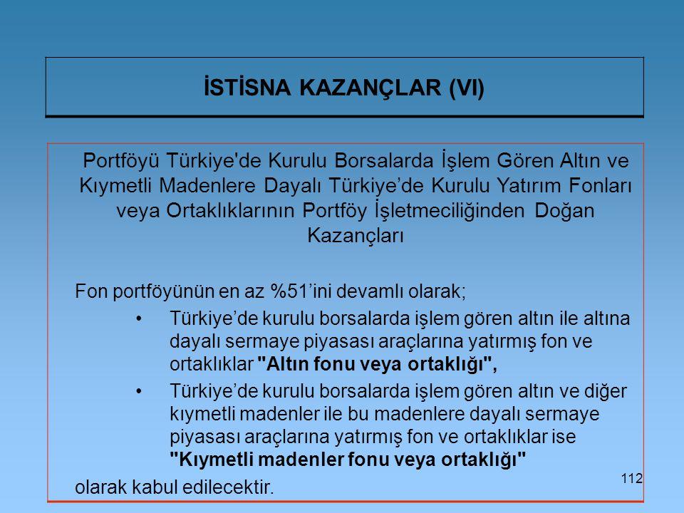 İSTİSNA KAZANÇLAR (VI)
