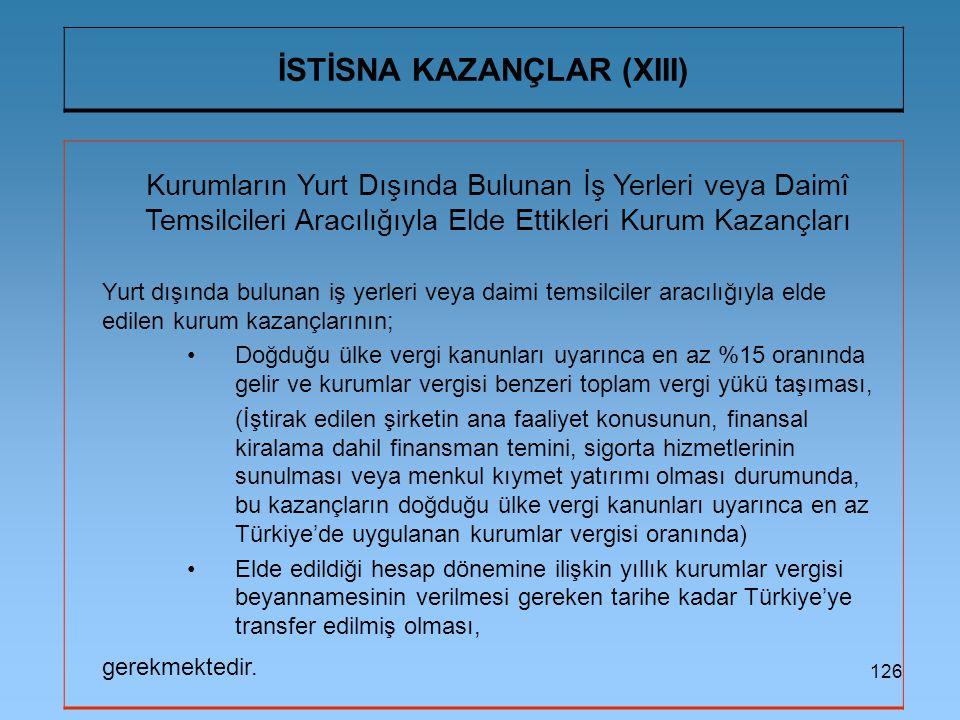 İSTİSNA KAZANÇLAR (XIII)