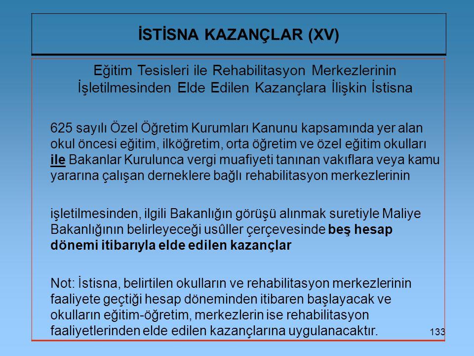 İSTİSNA KAZANÇLAR (XV)