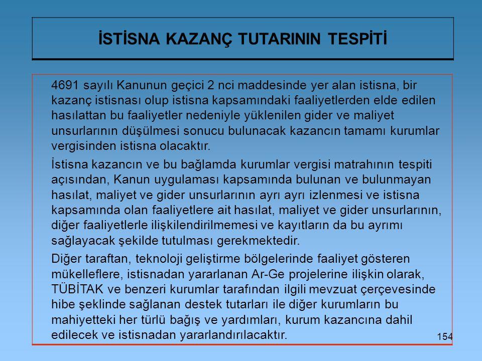İSTİSNA KAZANÇ TUTARININ TESPİTİ